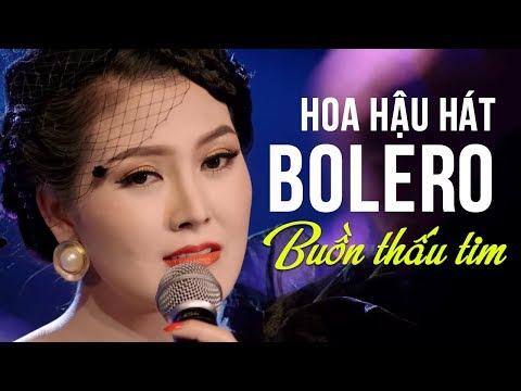 Hoa Hậu KIM THOA Hát Bolero Hay Nhất 2018 | LK Nhạc Vàng Bolero BUỒN THẤU TIM
