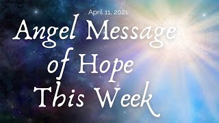 Angel Message Of Hope This Week