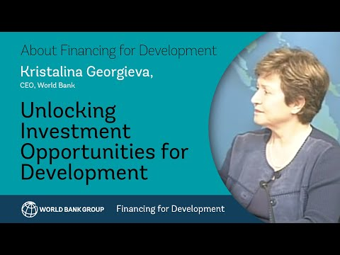 Financing for Development: An Interview with Kristalina Georgieva, World Bank CEO