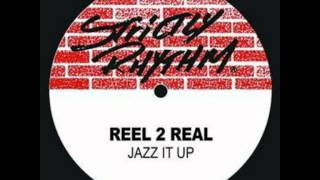 REEL 2 REAL - Jazz it up [eric morillo project (Kadoc the night sessions)]