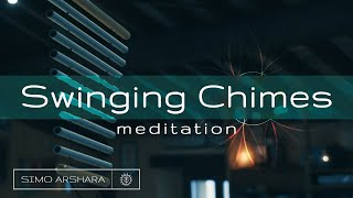 Swinging Chimes  Sound Meditation - 8 minute