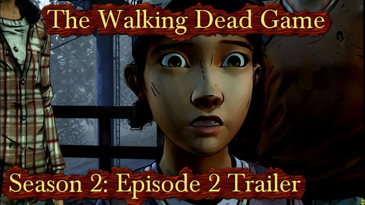 The Walking Dead Game Season 2 Trailer - YouTube