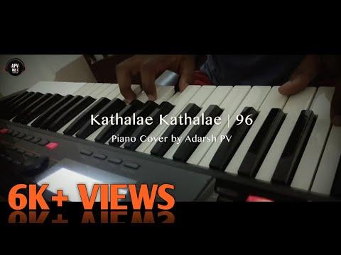 Kaathalae Kaathalae | 96 | Piano Cover | Adarsh PV