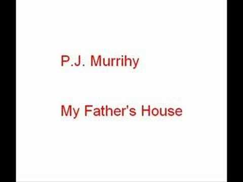 P.J. Murrihy - My Father's House
