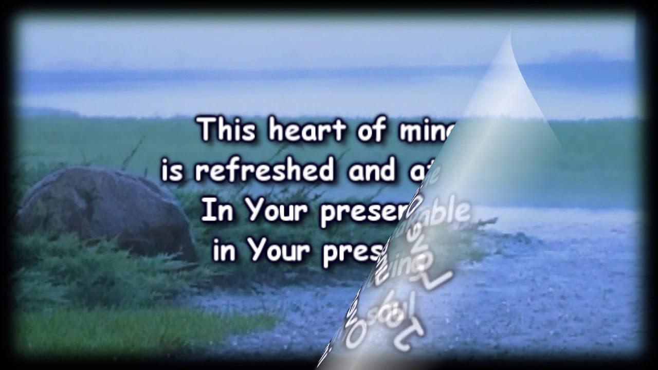 When i come into your presence i so happy lyrics