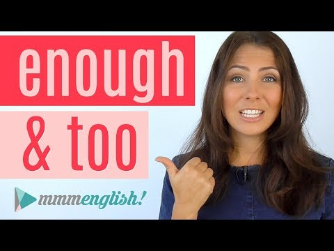 TOO & ENOUGH | English Grammar Lesson