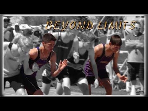 BEYOND LIMITS – Motivational Video – Gillette Outdoor Track 2017