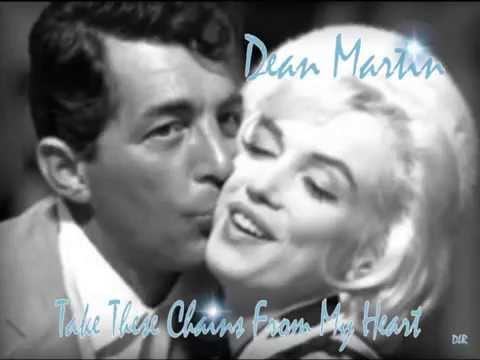 Dean Martin - Take These Chains From My Heart