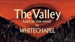 "Whitechapel ""The Valley"" (FULL ALBUM)"