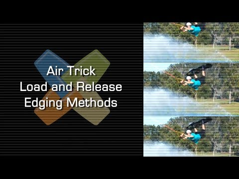 Air Trick Load And Release Edging Methods