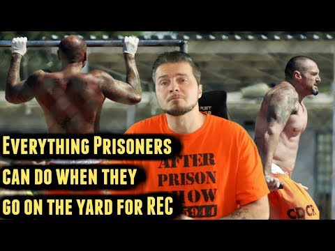 What Can Prisoners Do On The Prison Rec Yard
