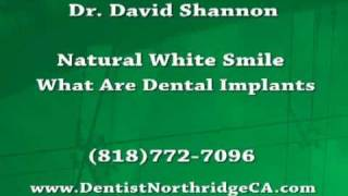 Dental Clinic Offers Affordable Dental Implants & Partial Dentures in Northridge CA , Chatsworth CA