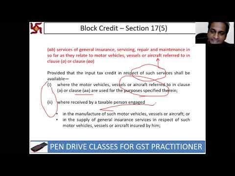 Recent Changes in Block Credit Section 17(5) of CGST Act