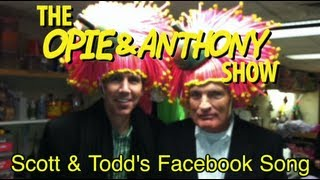 Opie & Anthony: Scott & Todd