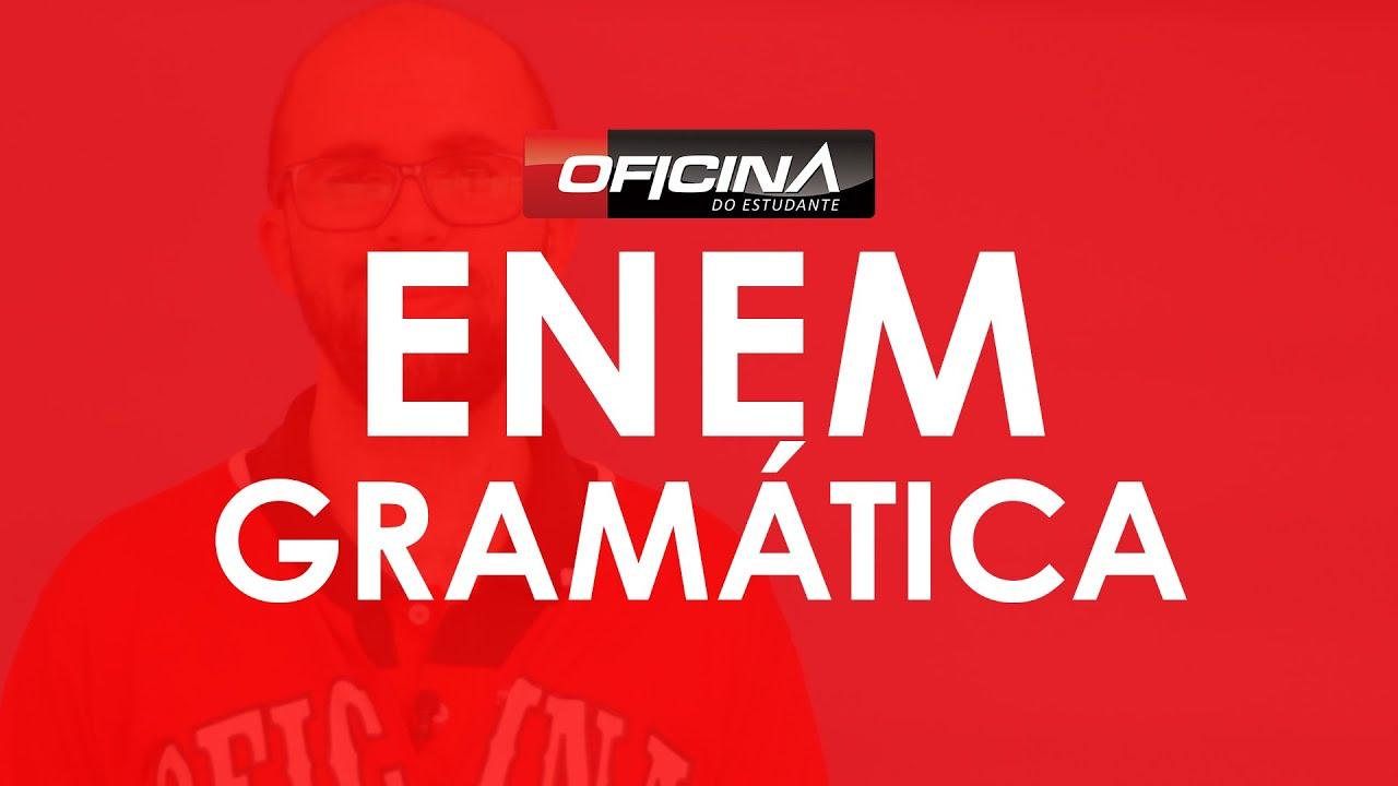 Resumão ENEM - Gramática