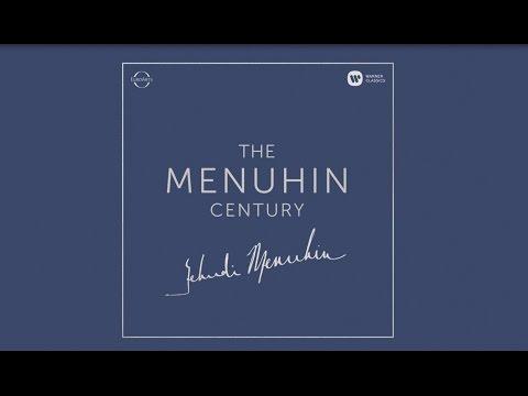 The Menuhin Century: violinist Yehudi Menuhin on Warner Classics