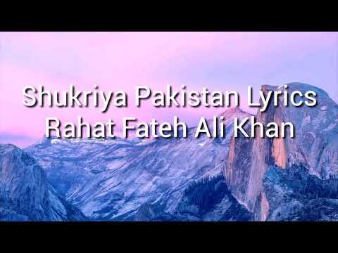Shukriya Pakistan with lyrics Rahat Fateh Ali khan