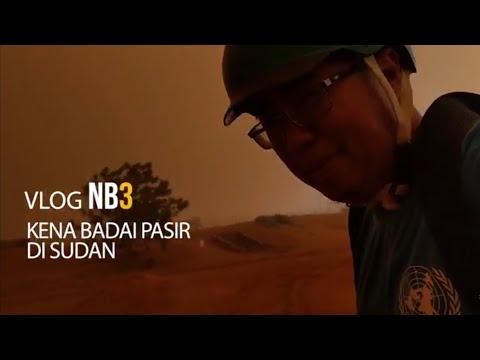 VLOG NB3 - Horor Lari dari Badai Pasir di Sudan