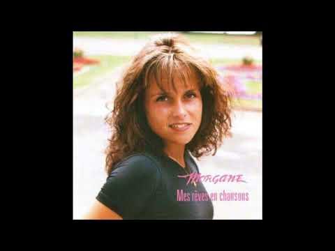Morgane - Mes rêves en chansons [ Full Album ]