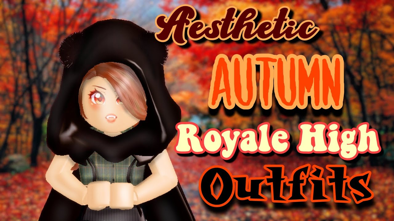 [VIDEO] - ROBLOX Royale High Aesthetic Autumn Outfit Look Book 5