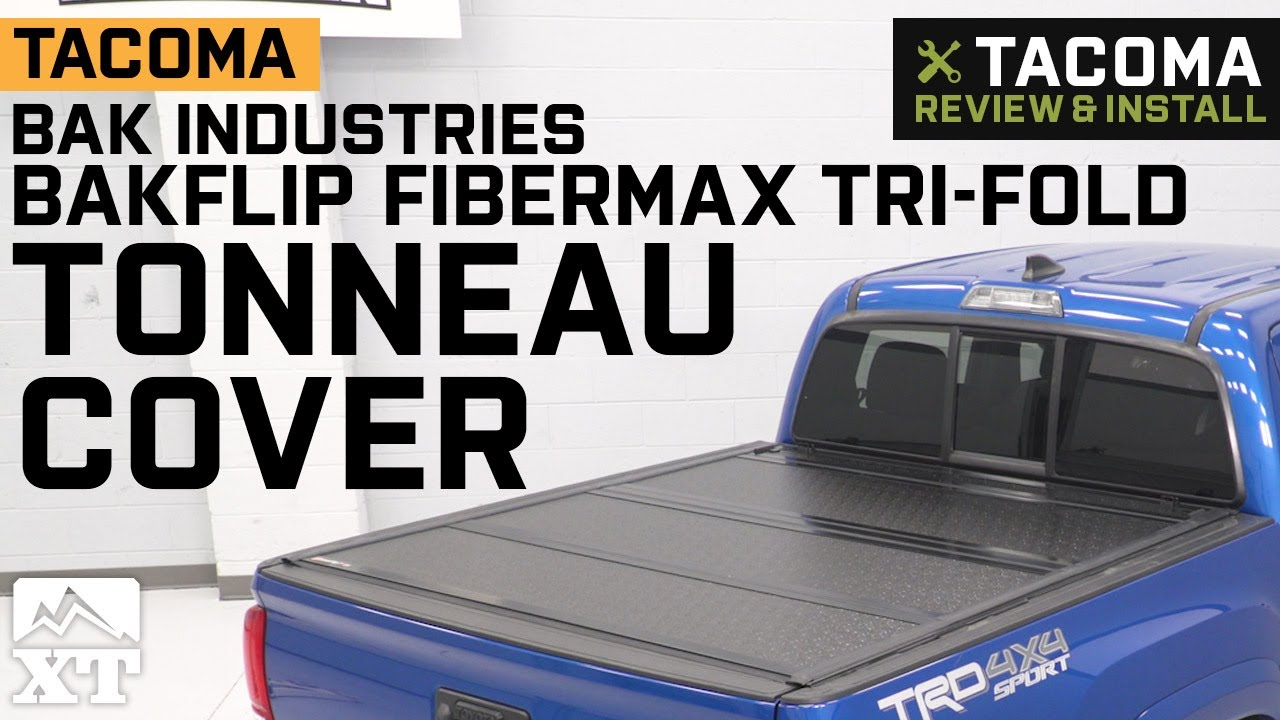 Tacoma Bak Industries Bakflip Fibermax Tri Fold Tonneau Cover 2016 2019 Review Install Youtube