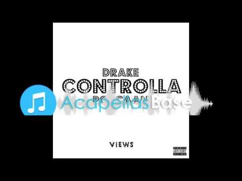 Drake ft Popcaan - Controlla (Almost Studio Acapella) FREE DOWNLOAD
