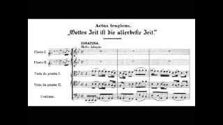 BWV 106 - Actus Tragicus: Gottes Zeit ist die allerbeste Zeit - No. 1-2