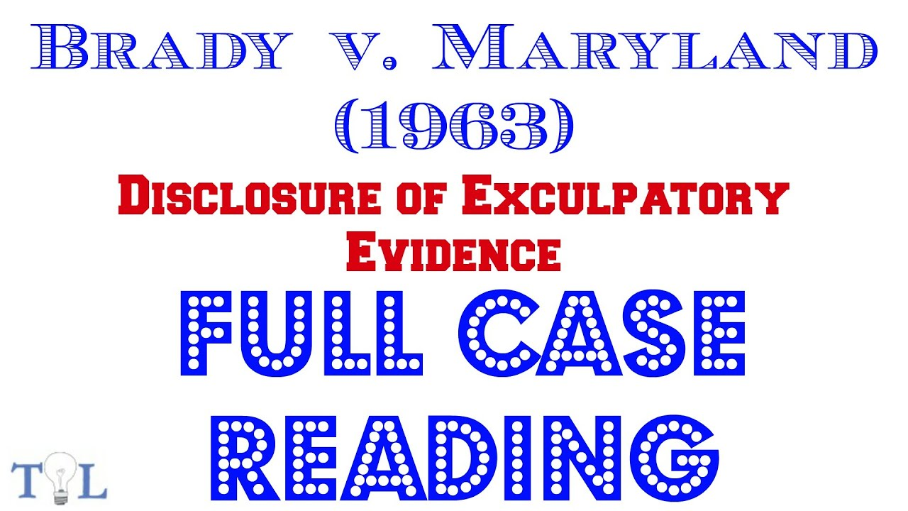 Brady v maryland essays
