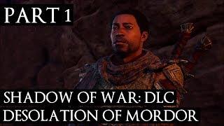 DESOLATION OF MORDOR DLC #1 Prologue & Arrival of Baranor in Lithlad