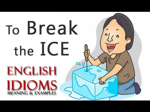 To Break The Ice English Idioms And Phrases Youtube