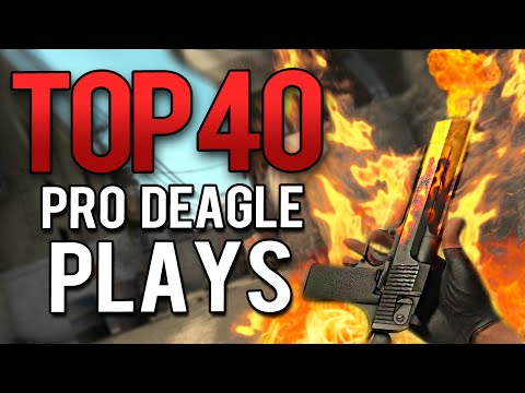 CS:GO - TOP 40 BEST PRO DEAGLE PLAYS TO THIS DATE!