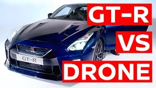Awesome 2017 Nissan GT-R vs 'GT-R Drone'...  but which is faster?