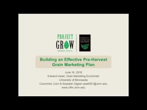 Building an Effective Pre-Harvest Grain Marketing Plan