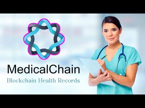 MedicalChain (MTN) Review: Blockchain Health Records! (2018)