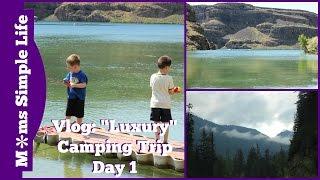 "Travel Vlog: ""Luxury"" Camping Trip Day 1"