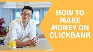 How To Make Money With Clickbank Step By Step (The Guru