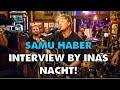 Capture de la vidéo Samu Haber | Interview | By Inas Nacht [28.10.17]