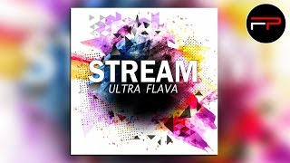 Stream - Ultra Flava (Radio Edit)