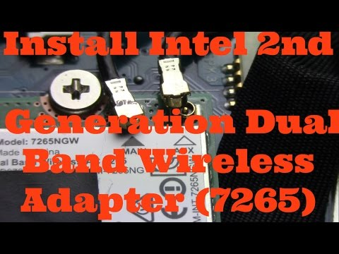 Intel 2nd Generation Dual  Band Wireless Adapter (7265) Install/Upgrade HP Envy  M6-P113DX Laptop