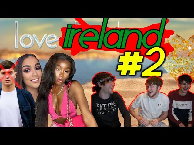 KICKED OFF LOVE IRELAND?! - BEST MOMENTS REACTION #2