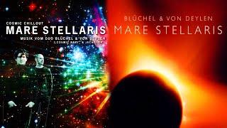 Blüchel & Von Deylen - Mare Stellaris