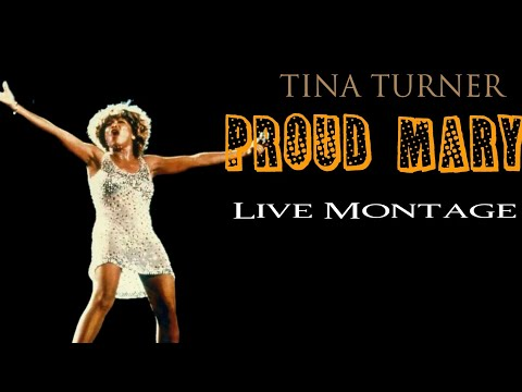 Tina Turner- Proud Mary Live Montage (1971-2009)