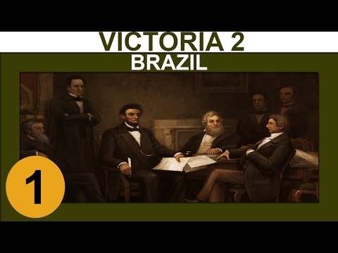 Victoria 2: Heart of Darkness - Brazil - Ep 1 - Let's Play Gameplay