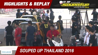 HIGHLIGHT DAY2 | QUALIFY | สีสันชาว SOUPED UP THAILAND RECORDS 2016