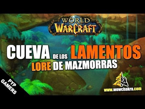 cueva-de-los-lamentos---lore-de-mazmorras- -world-of-warcraft