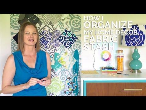 How I Organize My Home Decor Fabric Stash