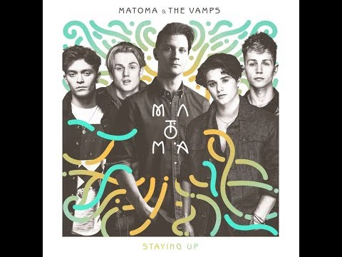 Matoma - Staying Up (OFFICIAL LYRICS) ft. The Vamps