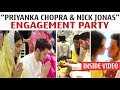 """Priyanka Chopra"" & ""Nick Jonas"" Engagement Party Inside Video 