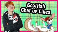 Scottish Chat Up Lines (For fun times! 😜)