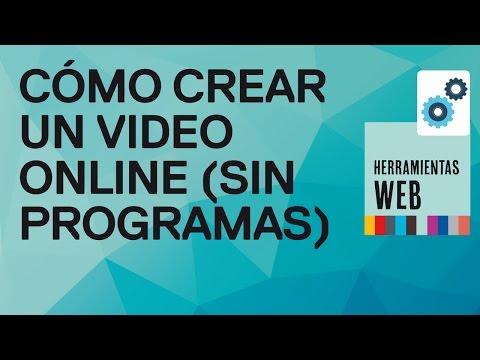Cómo hacer un video online sin programas en YouTube